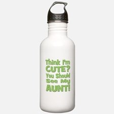 Think I'm Cute? Aunt Green Water Bottle