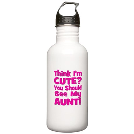 Think I'm Cute? Aunt Pink Stainless Water Bottle 1