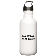 Back Off Boys, I'm All Daddy' Water Bottle