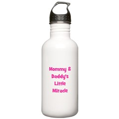 Mommy & Daddy's Little Miracl Water Bottle
