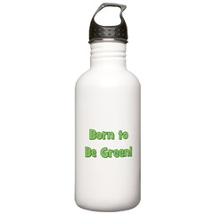 Born To Be Green Water Bottle