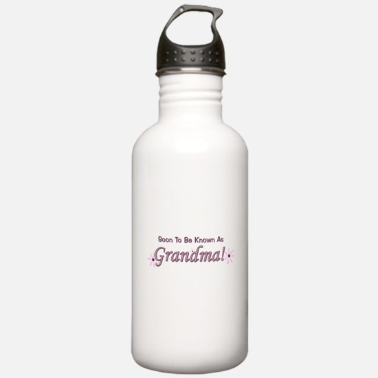 Soon To Be Known As Grandma. Water Bottle