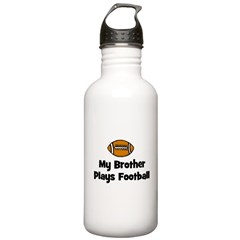 My Brother Plays Football Water Bottle