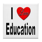 I Love Education Tile Coaster