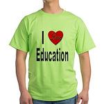 I Love Education Green T-Shirt