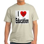I Love Education (Front) Ash Grey T-Shirt
