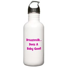 Breastmilk Does A Baby Good! Sports Water Bottle