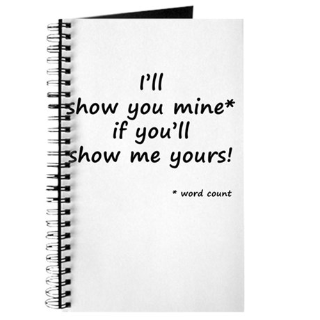 I'll Show You Mine Journal