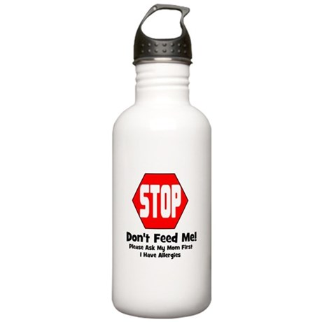 Don't Feed Me - Allergies Stainless Water Bottle 1