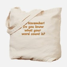 It's November! What's Your Wo Tote Bag