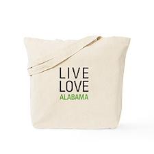 Live Love Alabama Tote Bag