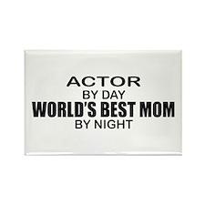 World's Best Mom - Actor Rectangle Magnet