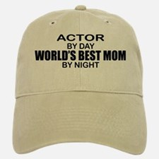 World's Best Mom - Actor Baseball Baseball Cap