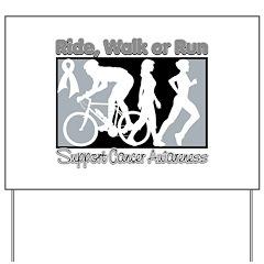 Bone Cancer RideWalkRun Yard Sign