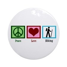 Peace Love Hiking Ornament (Round)