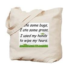 I ate some bugs Tote Bag