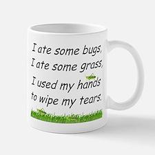 I ate some bugs Small Small Mug