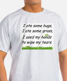 I ate some bugs T-Shirt