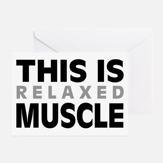 'Relaxed Muscle' Greeting Card