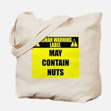 Cute Caution may contain nuts Tote Bag