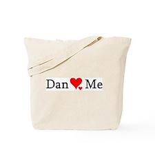Dan Loves Me Tote Bag