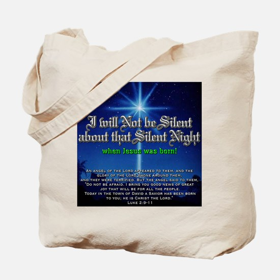 NOT b Silent about Silent Nig Tote Bag
