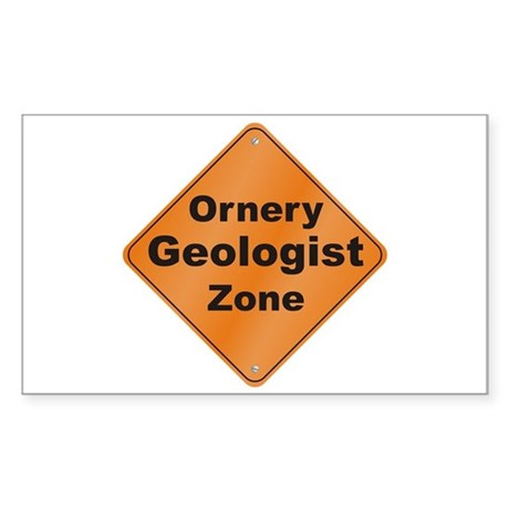 Ornery Geologist Sticker (Rectangle)
