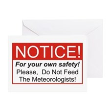 Notice / Meteorologists Greeting Card