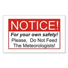 Notice / Meteorologists Decal