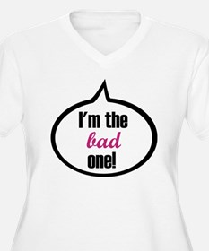 I'm the bad one T-Shirt