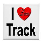 I Love Track Tile Coaster