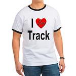 I Love Track Ringer T