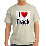 I Love Track (Front) Ash Grey T-Shirt