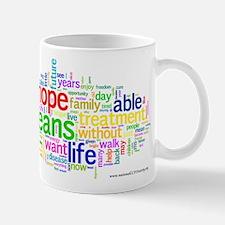 WL - hope-means-life1 Mugs