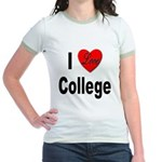 I Love College (Front) Jr. Ringer T-Shirt
