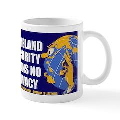 No Privacy Mug