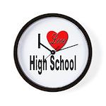 I Love High School Wall Clock