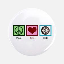 """Peace Love Darts 3.5"""" Button"""