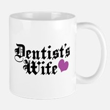 Dentist's Wife Mug
