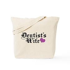 Dentist's Wife Tote Bag