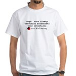 """""""Clumsy Execution"""" White T-Shirt"""