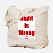 Right is Wrong Tote Bag