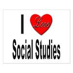 I Love Social Studies Small Poster