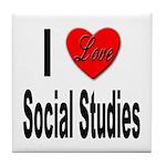 I Love Social Studies Tile Coaster