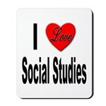 I Love Social Studies Mousepad
