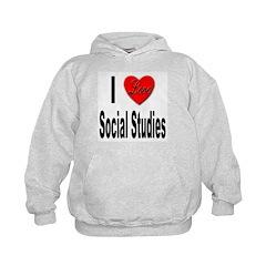 I Love Social Studies (Front) Hoodie