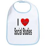 I Love Social Studies Bib