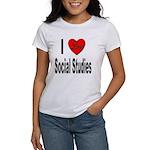 I Love Social Studies Women's T-Shirt