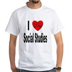 I Love Social Studies White T-Shirt