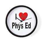 I Love Phys Ed Wall Clock